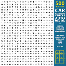 Car, Automobile, Vehicle Set 500 Black Simple Icons. Auto, Machine, Repair, Mechanic  Icon Design For Web And Mobile.
