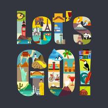 Lets Go. Travel Around The World Theme Vector Illustration