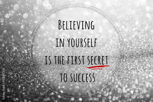Photo  Motivational Quote on glitter abstract background