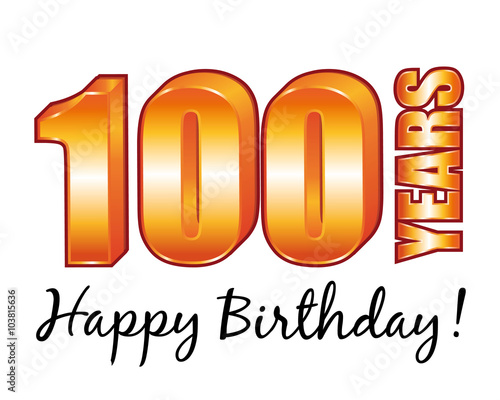 Happy Birthday 100 Years Old Vector Greeting Card Buy This Stock