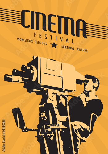 Cinema Film Festival Poster Template Vector Hand Drawn Retro Illustration Of A Camera Man Shooting