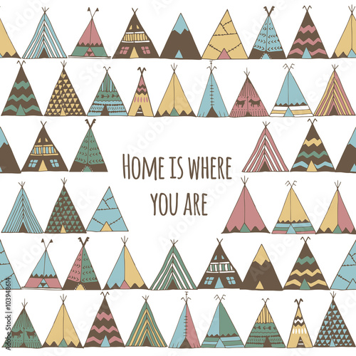 Cuadros en Lienzo Home is where you are. Teepee tent illustration.
