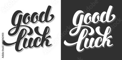 Fotografia  Good Luck Hand Drawn Calligraphic Lettering