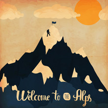 Vintage Handlettering Poster On The Theme Of Winter Tourism. Landscape Mountains Welcome To The Alps. Vector