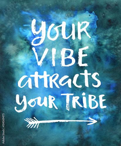twoja-wibracja-przyciaga-twoje-plemie-recznie-rysowane-nowoczesnej-kaligrafii