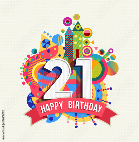 Papel de parede Happy birthday 21 year greeting card poster color