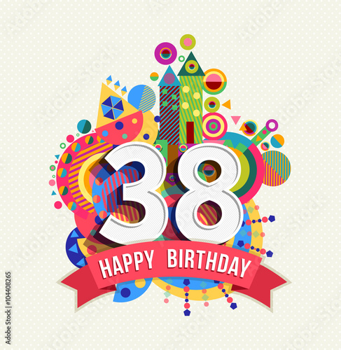 Tela  Happy birthday 38 year greeting card poster color