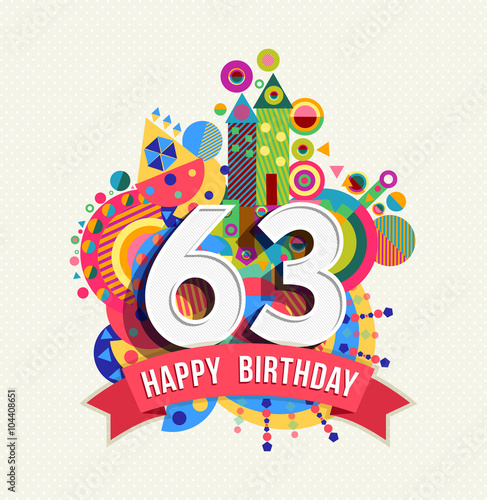 Fotografia  Happy birthday 63 year greeting card poster color
