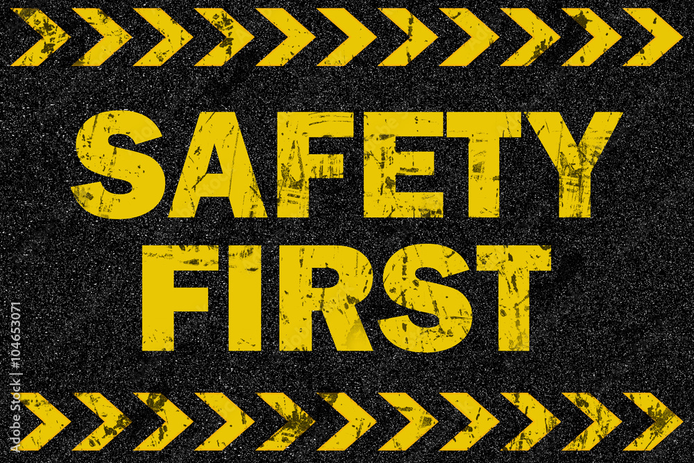 Fototapety, obrazy: Safety first word on grunge background