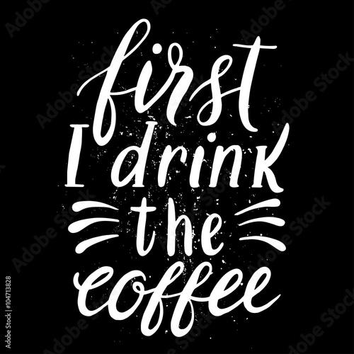 Fényképezés first I drink the coffee