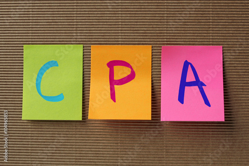 CPA (Certified Public Accountant) acronym on colorful sticky not Poster