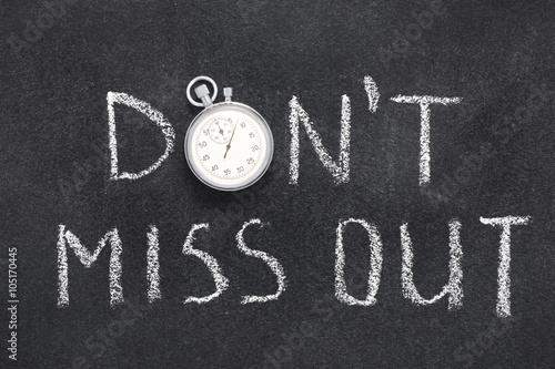 Fotografija  don't miss out watch