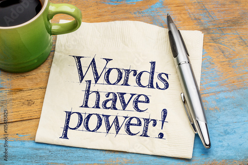 Valokuvatapetti Words have power - napkin note