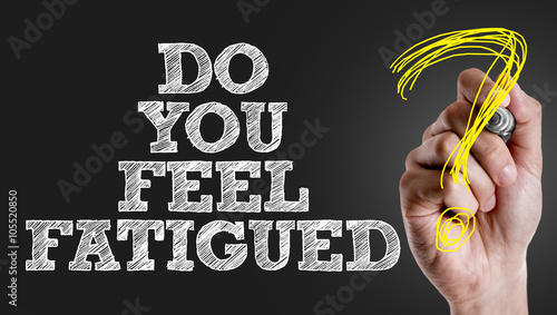 Hand writing the text: Do You Feel Fatigued? Canvas-taulu