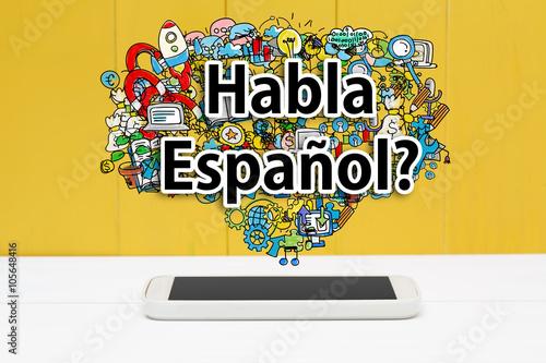 Αφίσα  Habla Espanol concept with smartphone