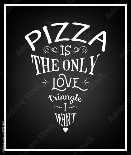 pizza-to-jedyny-trojkat-milosny-jaki-chce-cytat-typograficzne-tlo