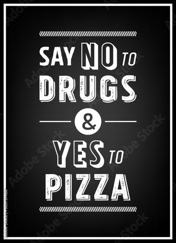 powiedz-quot-nie-quot-dla-druhow-i-quot-tak-quot-na-pizze-cytat-typograf