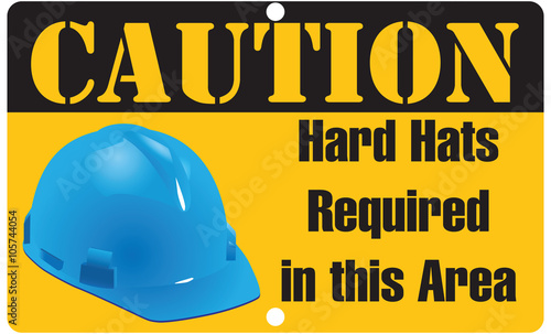 Poster Retro sign Hard Hats Required in this Area