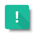 Flat white Exclamation Mark web icon on green button with drop s