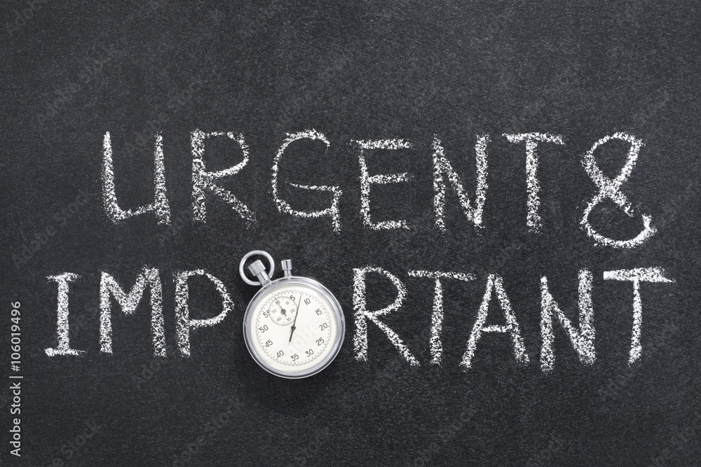 Fototapety, obrazy: urgent and important