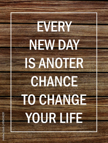 Fotografie, Obraz  Motivational poster quote on rustic wooden background - Every new day is another