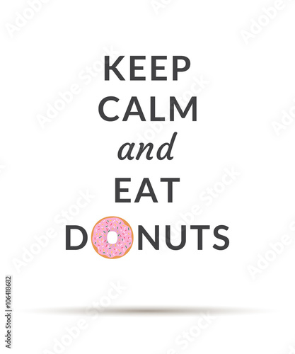 Keep Calm and Eat Donuts poster Canvas Print