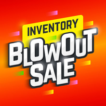 Inventory Blowout Sale Banner. Special Offer, Big Sale, Clearance