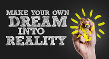 Hand Writing The Text: Make Your Own Dream Into Reality