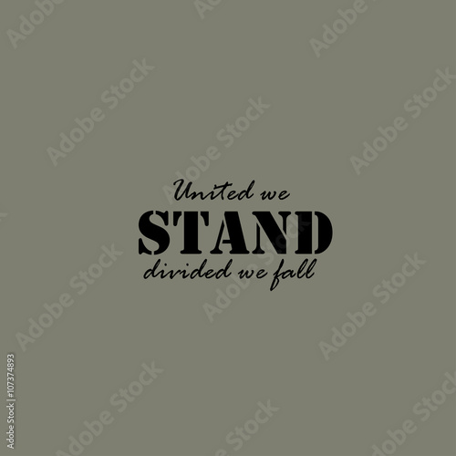 Cuadros en Lienzo United we stand, divided we fall - text.