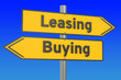 canvas print picture - leasing or buying concept on the road signpost, 3D rendering