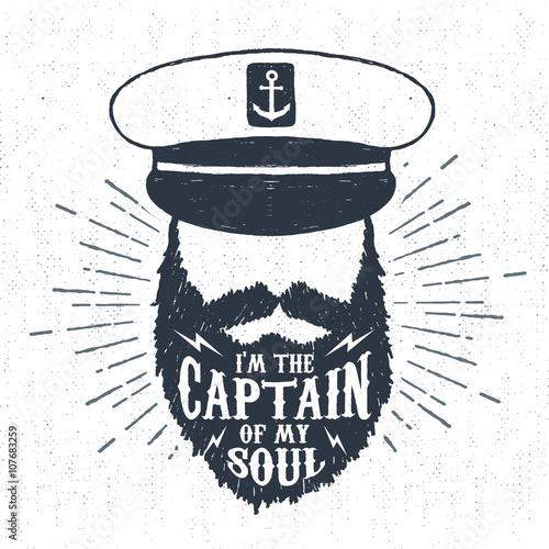 Hand drawn vintage label, retro badge with textured captain vector illustration and I am the captain of my soul inspiring lettering Tapéta, Fotótapéta