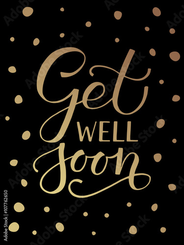 Hand sketched inspirational quote 'Get well Soon' Wallpaper Mural
