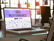 SEO - Search Engine Optimization - Performance Concept Closeup on Landing Page of Laptop Screen in Modern Office Workplace. Toned Image with Selective Focus. 3D Render.