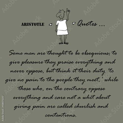 Aristotle Quotes. Some men are thought to be... Wallpaper Mural