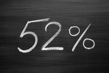 52 Percent Header Written With A Chalk On The Blackboard