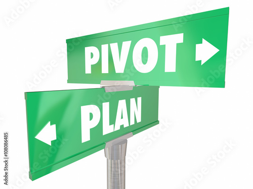 Fotomural  Plan Vs Pivot Change Direction New Strategy Vision Road Signs