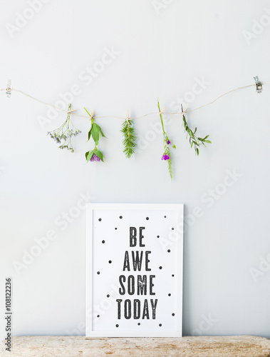 Photo  Hipster poster scandinavian  style with quote. BE AWESOME TODAY.
