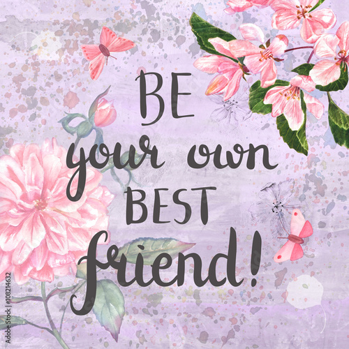 Poster Countryside 'Be your own best friend' motivational card with watercolour flowers
