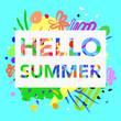 Hello summer quote unique brush texture artistic font. Vector illustration
