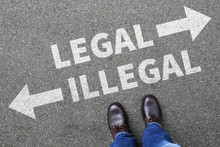 Legal Illegal Business Konzept Businessman Entscheidung Verbot K
