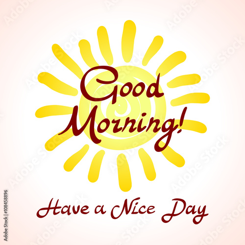 Photo  The winking sun. Have a nice day vector card