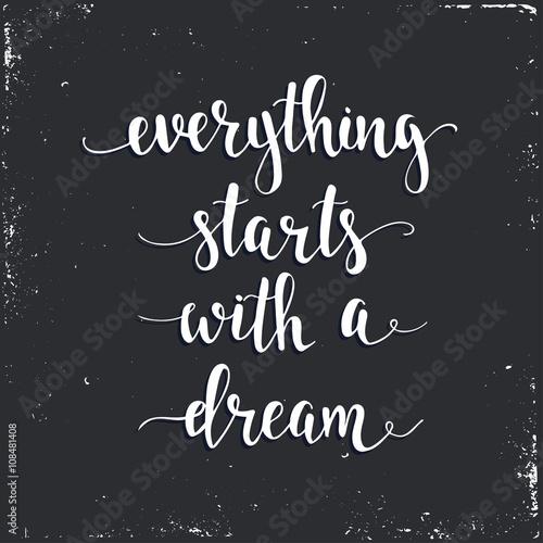 Wszystko zaczyna się od snu.
