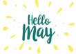 Hello may inscription. Greeting card with calligraphy. Hand drawn design. Black and white.