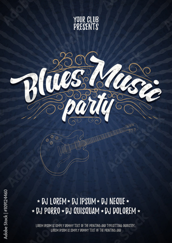 Blues music party  Poster background grunge template  Hand