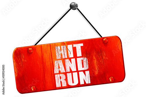 Fotografía  hit and run, 3D rendering, vintage old red sign