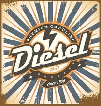 Vintage Poster Design With Diesel Fuel Theme