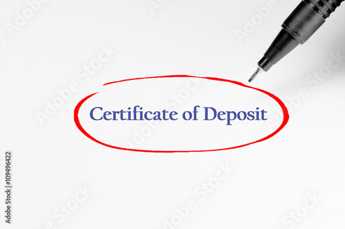 Fotografía  Certificate of Deposit on white paper - Business Concept