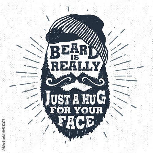 "Photo  Hand drawn badge with textured bearded face vector illustration and ""Beard is really just a hug for your face"" lettering"