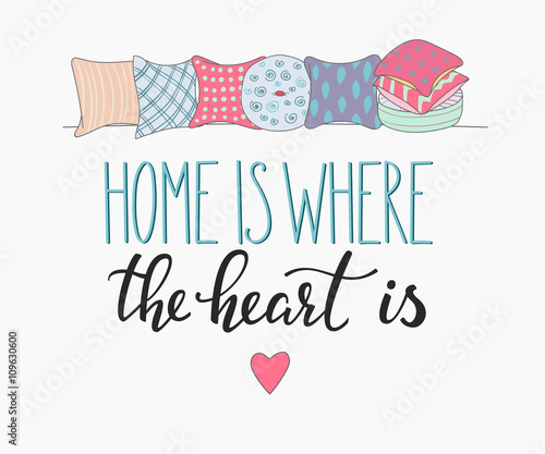 Photo  Home is where the heart is vector lettering