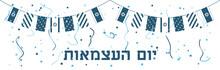 Yom Haatzmaut. Israel Independ...